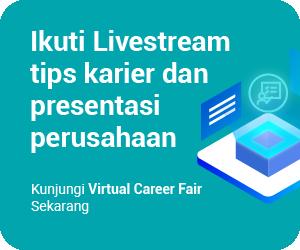 Ikuti Livestream tips karier dan presentasi perusahaan