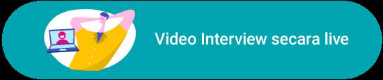 Video Interview secara live